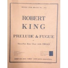 KING R. Prelude & Fugue