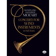 MOZART W.A. Concerti for Wind Instruments in Full Score