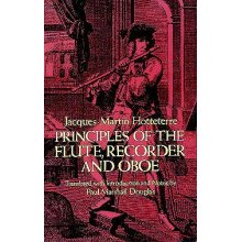 HOTTETERRE J. Principles of the Flute, Recorder and Oboe