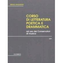 MASSARON S. Corso di Letteratura poetica e drammatica