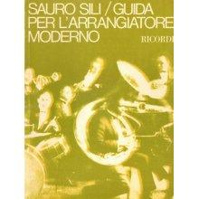 SILI S. Guida per l'arrangiatore moderno