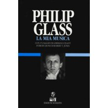 GLASS P. La mia Musica