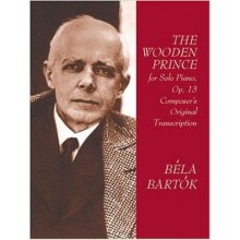 BARTOK B. The Wooden Prince for Solo Piano Op.13