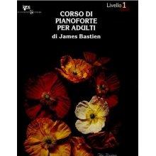 BASTIEN J. Corso di Pianoforte per Adulti 1