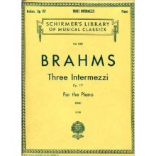 BRAHMS J. Three Intermezzi Op.117