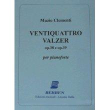 CLEMENTI M. 24 Valzer Op.38 e Op.39 (Marchi)