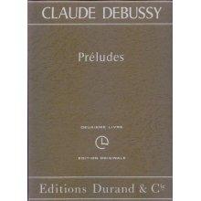 DEBUSSY C. Préludes (deuxieme livre)