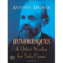 DVORAK A. Humoresques and Other Works for Solo Piano