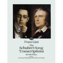 LISZT F. Schubert Song Transcriptions for Solo Piano