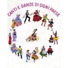 MARCHI G. Canti e Danze di ogni Paese