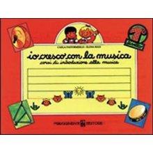 PASTORMERLO-RIZZI Io cresco con la musica (livello 1)