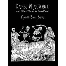 SAINT-SAENS C. Danse Macabre and other works for Solo Piano