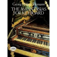 TELEMANN G.P. The 36 Fantasias for Keyboard