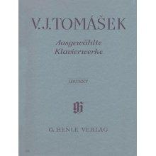 TOMASEK V.J. Ausgewahlte Klavierwerke