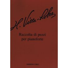 VILLA-LOBOS H. Raccolta di pezzi per pianoforte