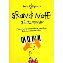 VINCIGUERRA R. Grandi Note per piccoli pianisti