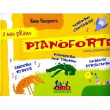 VINCIGUERRA R. Il mio primo Pianoforte