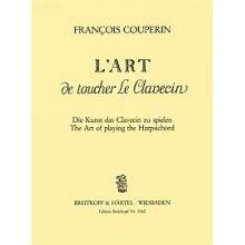 COUPERIN F. L'Art de toucher le Clavecin