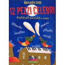 LONGO A. 12 Pezzi Celebri per pianoforte a 4 mani
