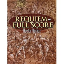 BERLIOZ H. Requiem in Full Score