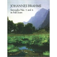 BRAHMS J. Serenades Nos.1 and 2 in Full Score