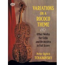 TCHAIKOVSKY P.I. Variations on a Rococo Theme in full Score