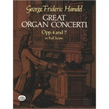 HANDEL G.F. Great Organ Concerti Opp.4 and 7 in Full Score