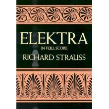 STRAUSS R. Elektra in Full Score
