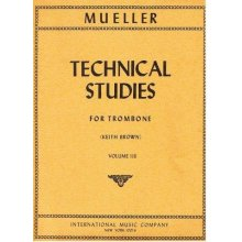 MUELLER R. Technical Studies for Trombone Vol.III