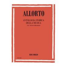 ALLORTO R. Antologia Storica della Musica (Vol.1)