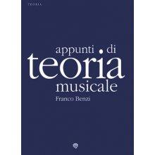 BENZI F. Appunti di Teoria Musicale