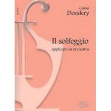 DESIDERY G. Il solfeggio applicato in orchestra