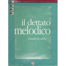 DESIDERY G. Dettato melodico