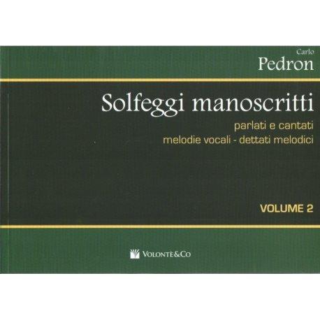 PEDRON C. Solfeggi manoscritti parlati e cantati (vol.2)