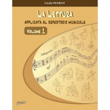 PEYROT C. La lettura applicata al repertorio musicale (vol.1)