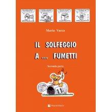 VACCA M. Il solfeggio a fumetti Vol.2