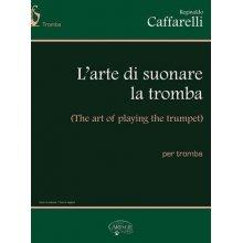 CAFFARELLI R. L'arte di suonare la tromba