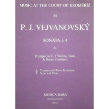 VEJVANOVSKY P.J. Sonata a 4 (Trumpet and Piano Reduction)