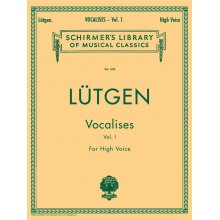 LUETGEN B. Vocalises for High Voice Vol.I