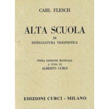 FLESCH C. Alta Scuola di diteggiatura violinistica