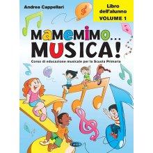 CAPPELLARI A. MaMeMiMo Musica! (Alunno 1)