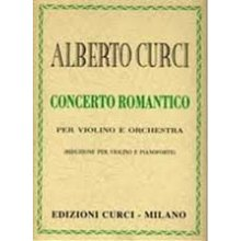 CURCI A. Concerto Romantico per Violino e Orchestra