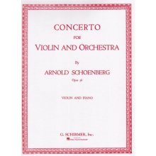 SCHOENBERG A. Concerto for Violin and Orchestra Op.36