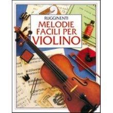 Rugginenti Melodie Facili per Violino