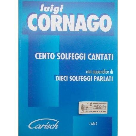CORNAGO L. Cento Solfeggi Cantati