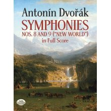 "DVORAK A. Symphonies N.8 and 9 (""New World"") in full Score"