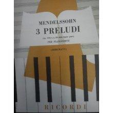 MENDELSSOHN F. 3 Preludi Op.104