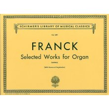 FRANCK Selected Works for Organ