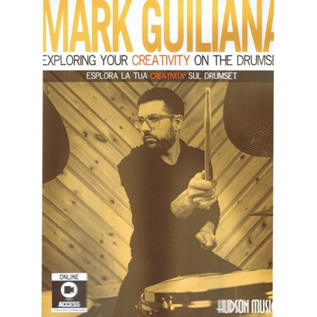 GUILIANA M. Exploring your creativity on the drumset