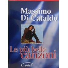 Massimo di Cataldo: Le più belle canzoni